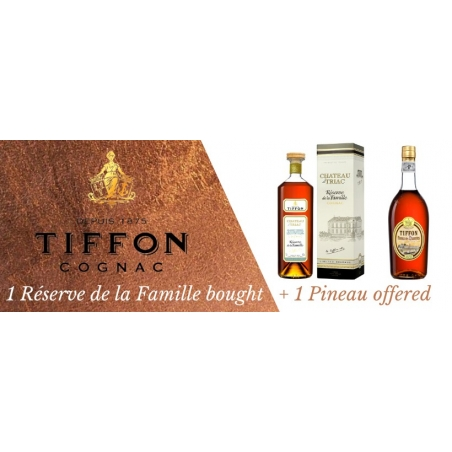 Reserve de la Famille + Pineau TIFFON